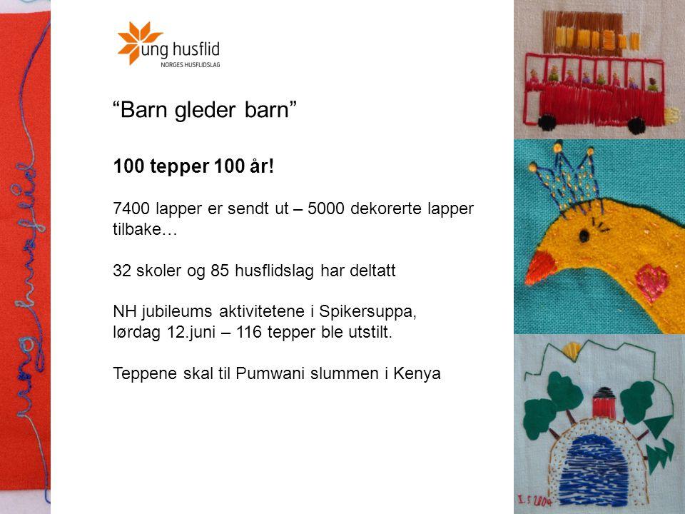 Barn gleder barn 100 tepper 100 år!