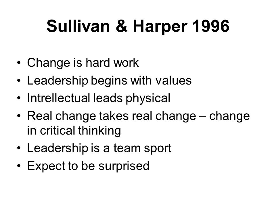 Sullivan & Harper 1996 Change is hard work