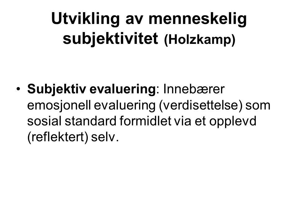 Utvikling av menneskelig subjektivitet (Holzkamp)