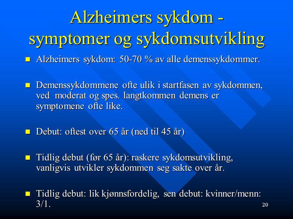 Alzheimers sykdom - symptomer og sykdomsutvikling