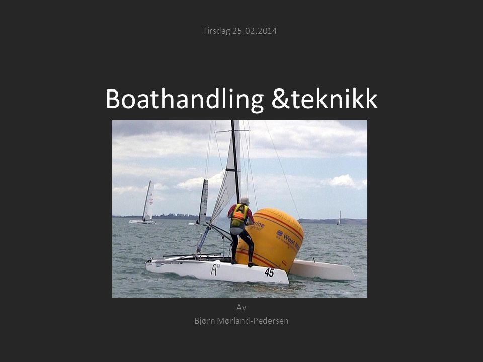 Boathandling &teknikk