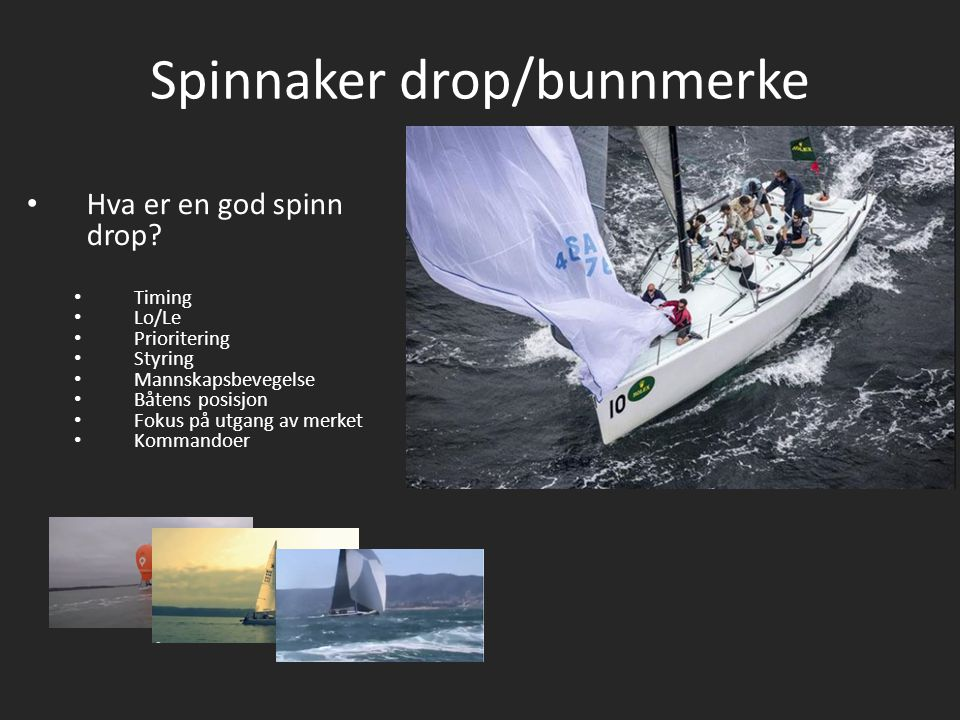 Spinnaker drop/bunnmerke