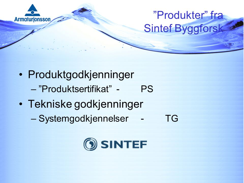 Produkter fra Sintef Byggforsk