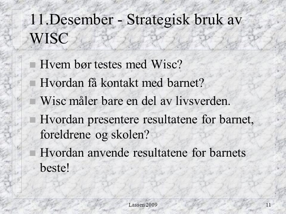 11.Desember - Strategisk bruk av WISC