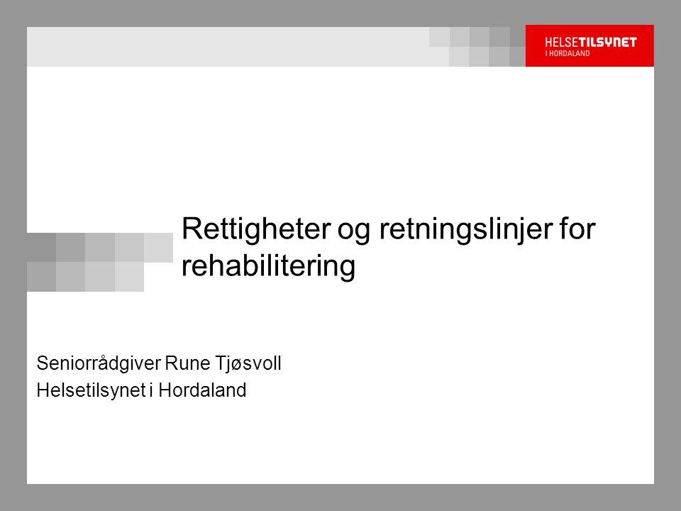 Rettigheter og retningslinjer for rehabilitering