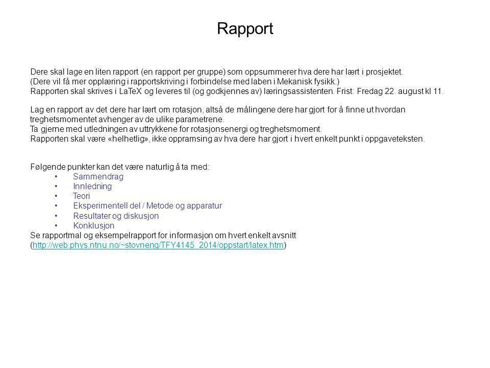 Rapport Dere skal lage en liten rapport (en rapport per gruppe) som oppsummerer hva dere har lært i prosjektet.