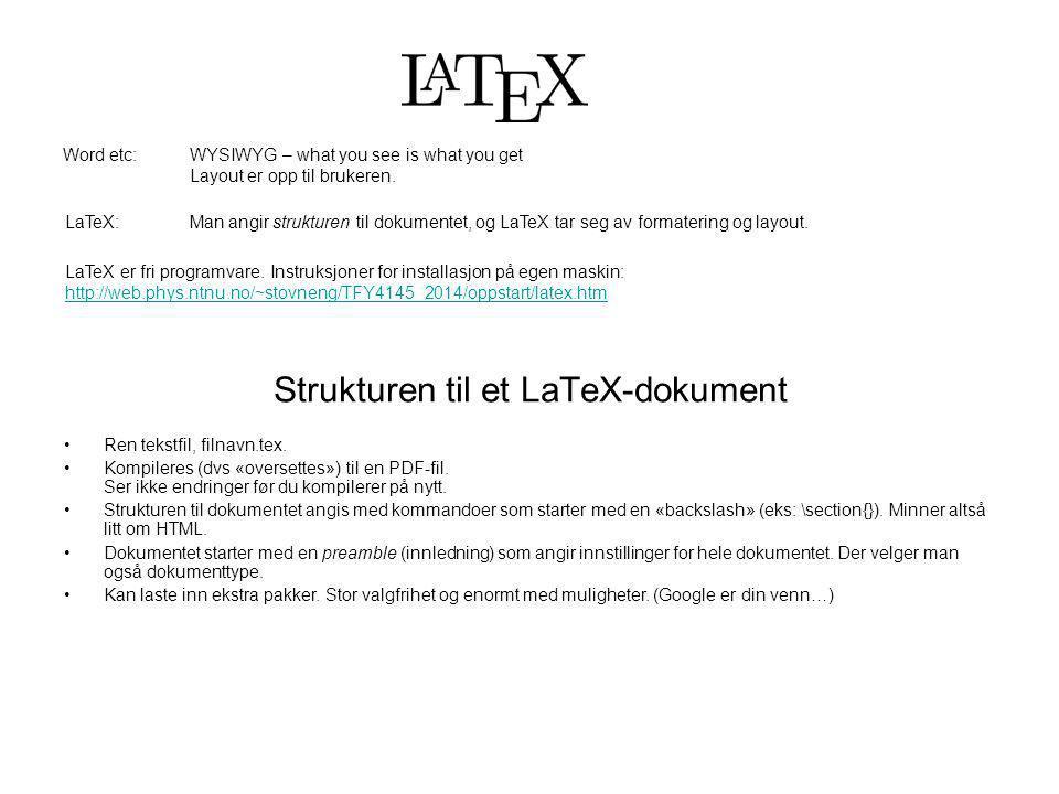 Strukturen til et LaTeX-dokument