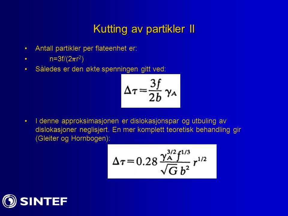 Kutting av partikler II