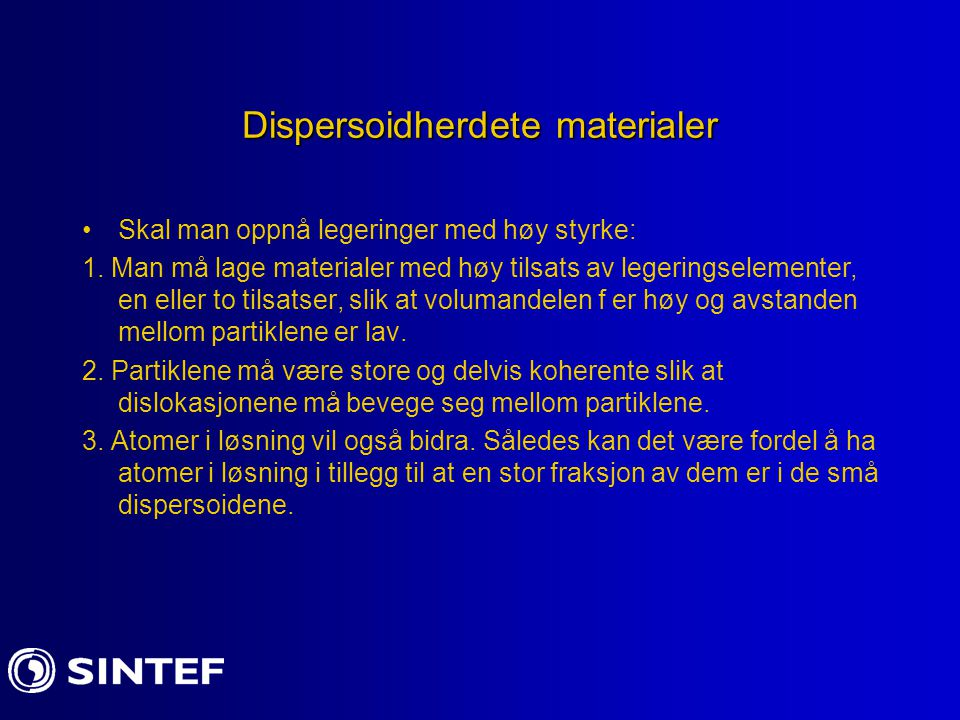 Dispersoidherdete materialer