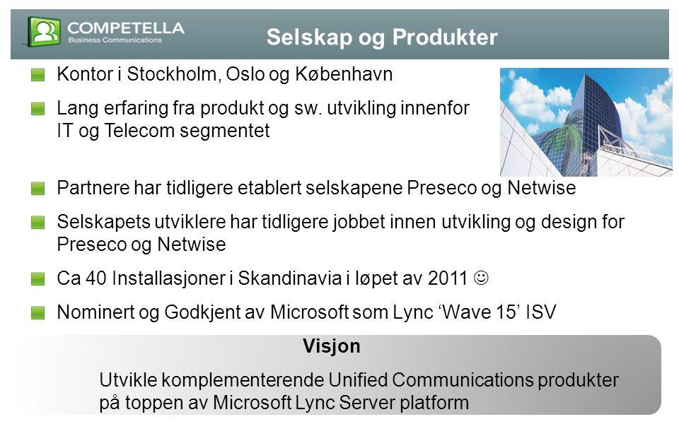 Selskap og Produkter Kontor i Stockholm, Oslo og København