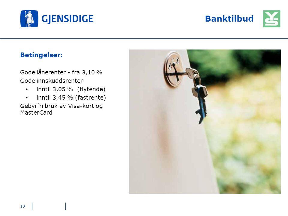 Banktilbud Betingelser: Gode lånerenter - fra 3,10 %