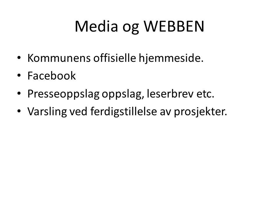 Media og WEBBEN Kommunens offisielle hjemmeside. Facebook