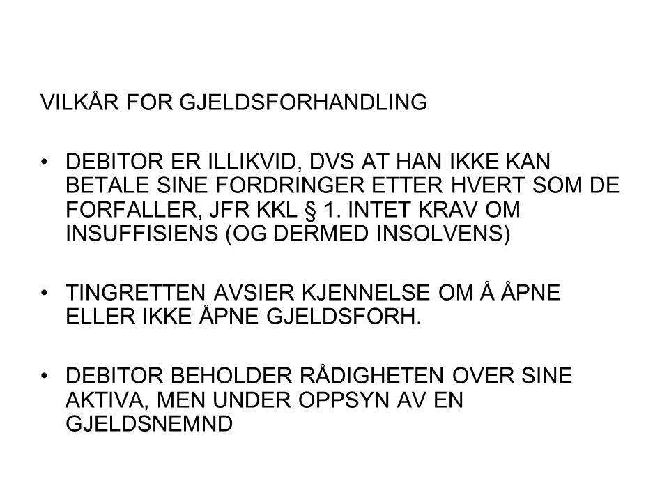 VILKÅR FOR GJELDSFORHANDLING