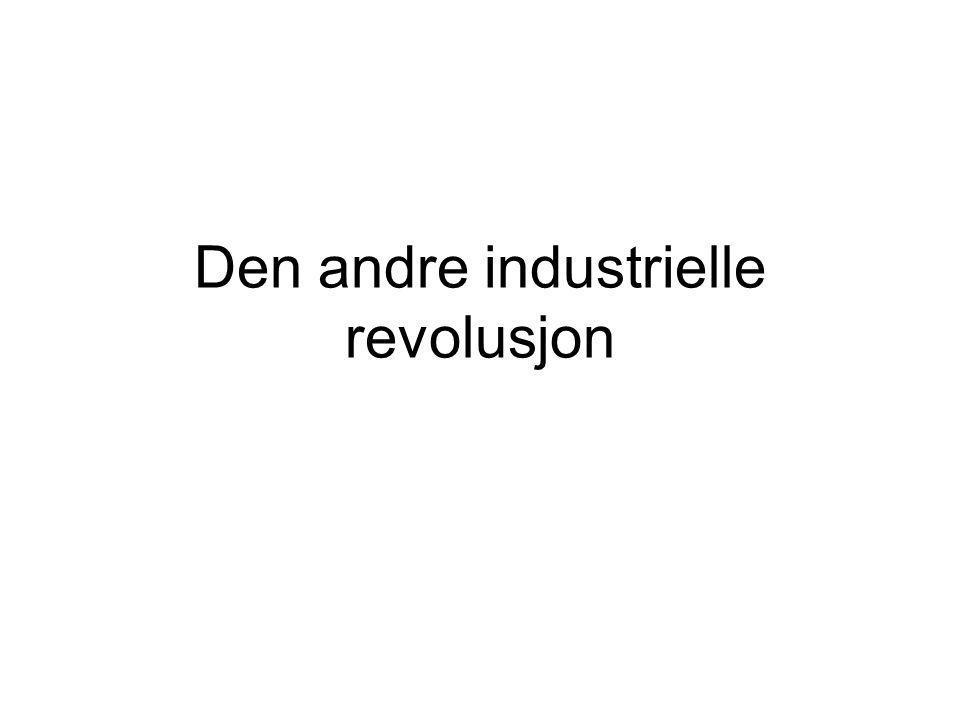 Den andre industrielle revolusjon