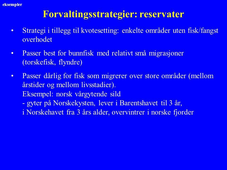 Forvaltingsstrategier: reservater