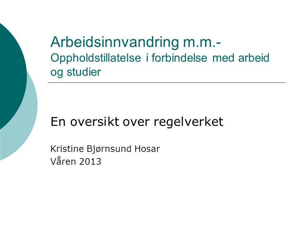 En oversikt over regelverket Kristine Bjørnsund Hosar Våren 2013