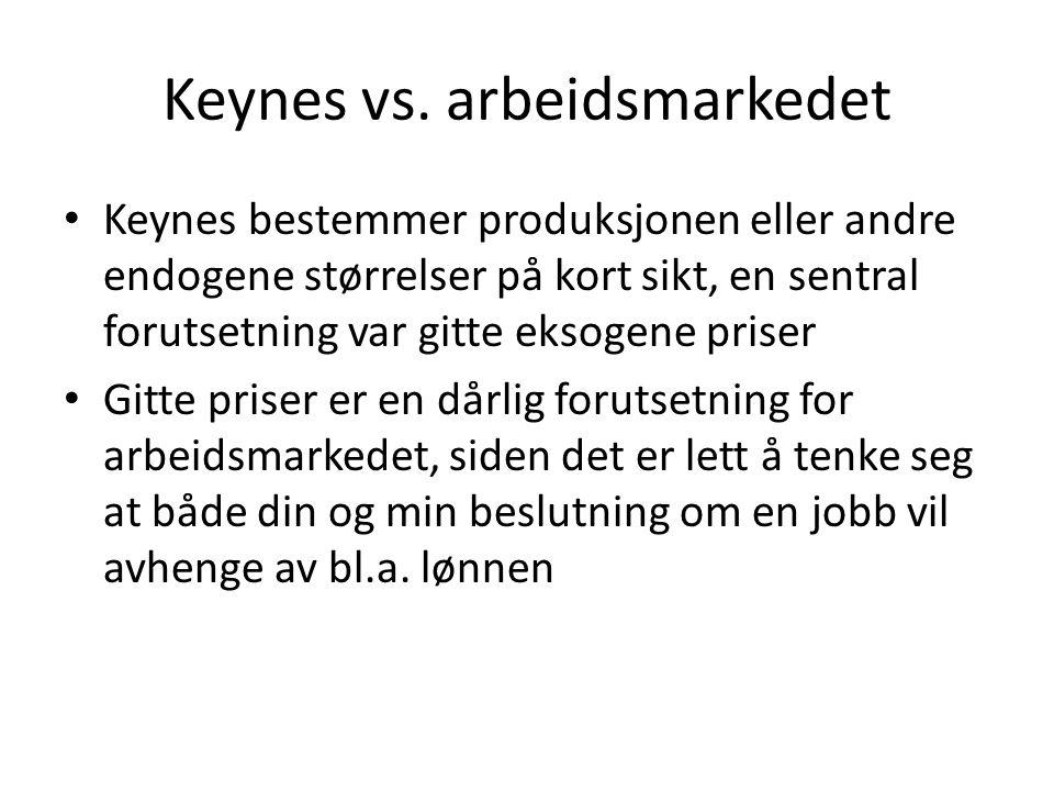 Keynes vs. arbeidsmarkedet