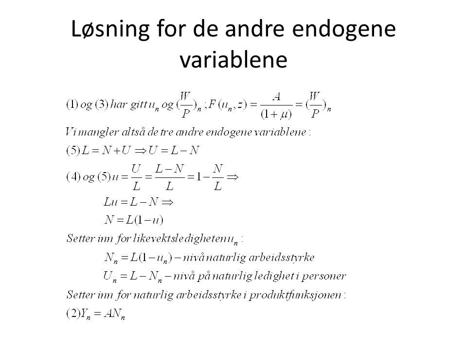 Løsning for de andre endogene variablene