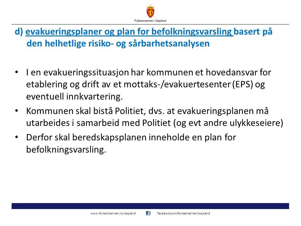 d) evakueringsplaner og plan for befolkningsvarsling basert på den helhetlige risiko- og sårbarhetsanalysen