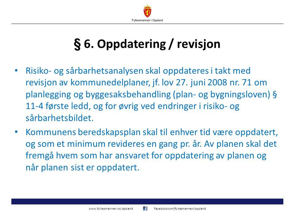 § 6. Oppdatering / revisjon