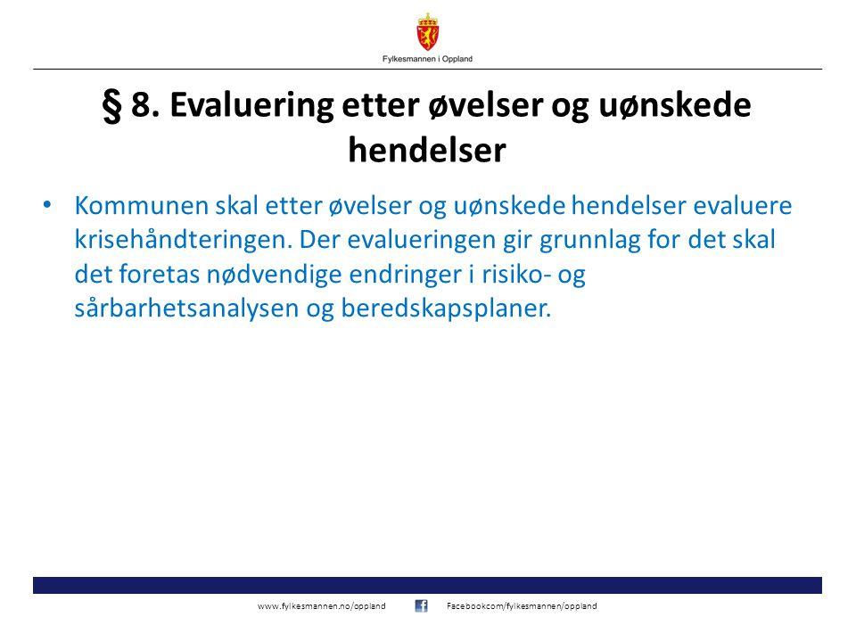 § 8. Evaluering etter øvelser og uønskede hendelser