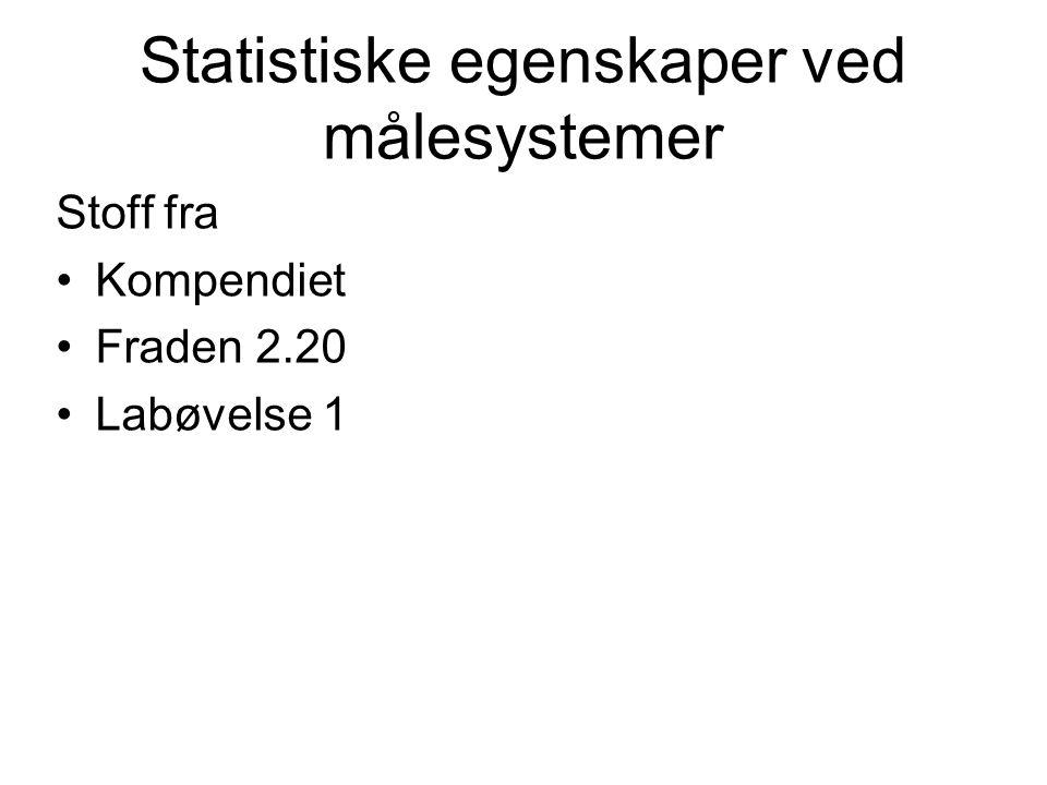 Statistiske egenskaper ved målesystemer