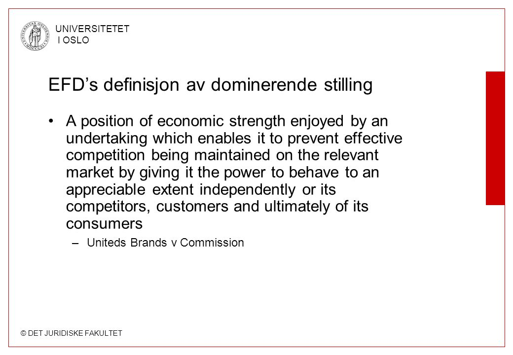 EFD's definisjon av dominerende stilling