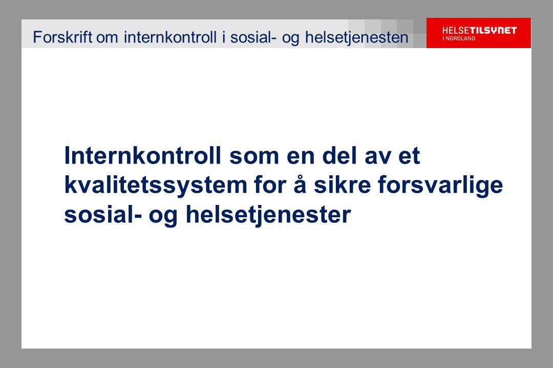 Forskrift om internkontroll i sosial- og helsetjenesten