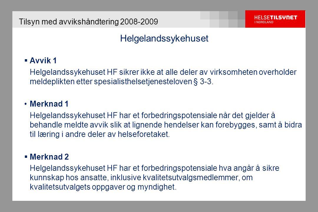 Tilsyn med avvikshåndtering 2008-2009