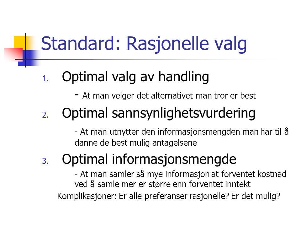Standard: Rasjonelle valg
