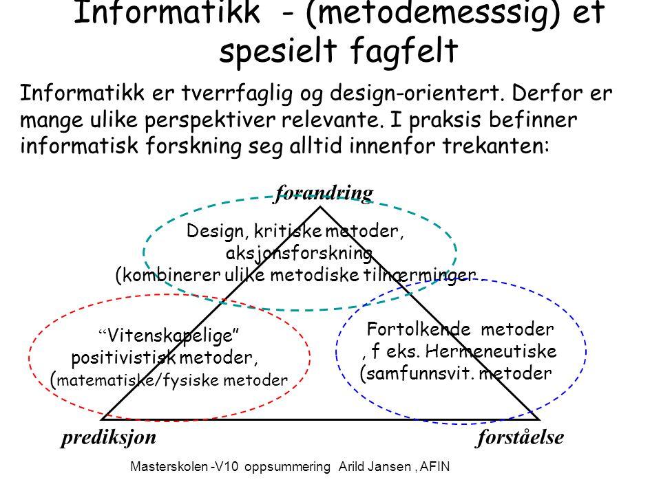 Informatikk - (metodemesssig) et spesielt fagfelt