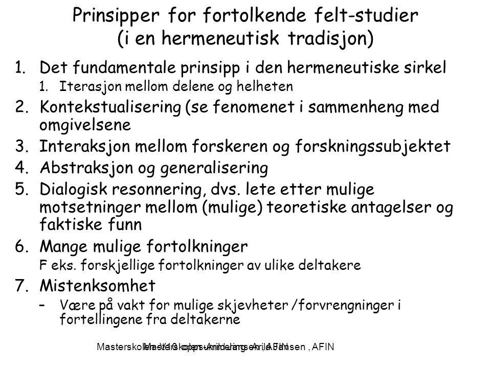 Prinsipper for fortolkende felt-studier (i en hermeneutisk tradisjon)