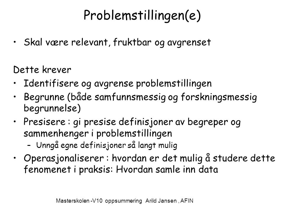 Problemstillingen(e)
