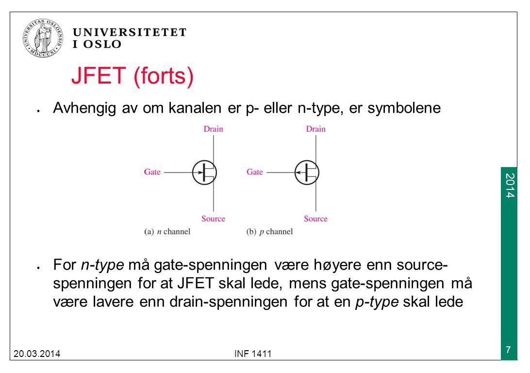 JFET (forts) Avhengig av om kanalen er p- eller n-type, er symbolene