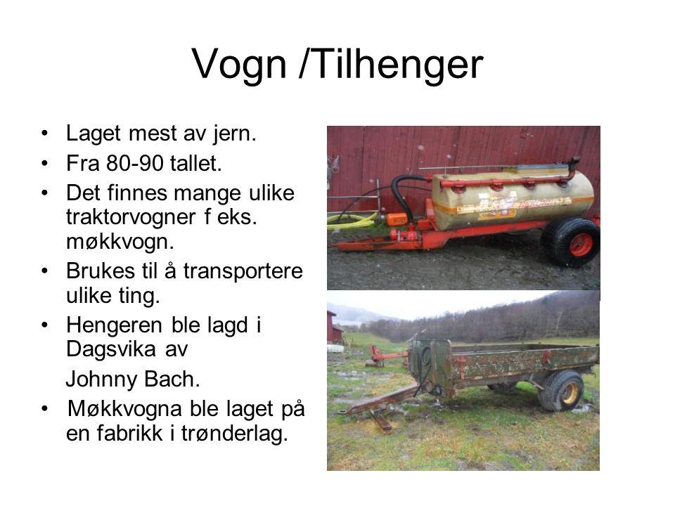 Vogn /Tilhenger Laget mest av jern. Fra 80-90 tallet.