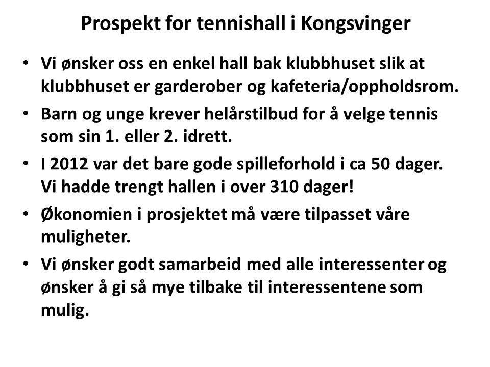 Prospekt for tennishall i Kongsvinger
