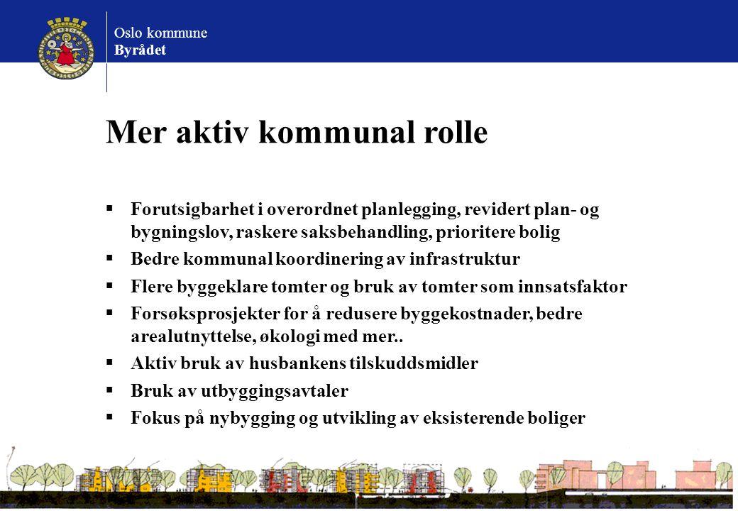 Mer aktiv kommunal rolle