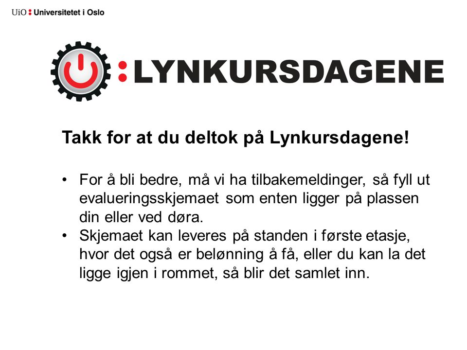 Takk for at du deltok på Lynkursdagene!