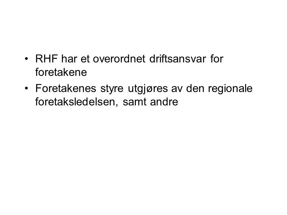 RHF har et overordnet driftsansvar for foretakene