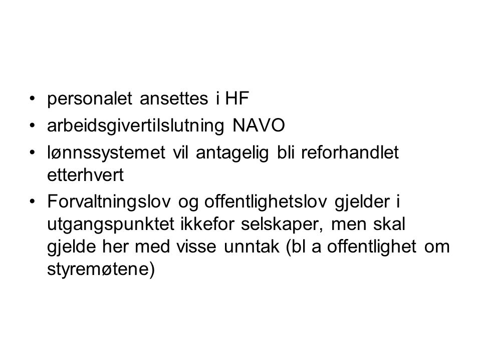 personalet ansettes i HF