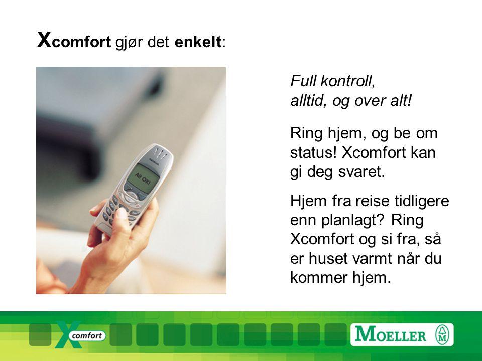 Xcomfort gjør det enkelt: