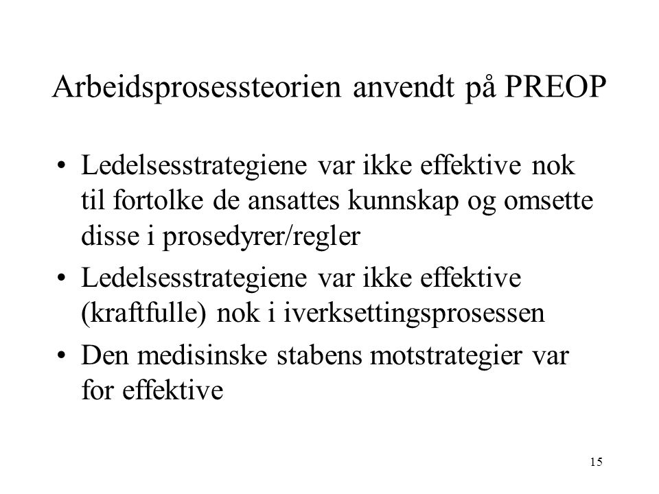 Arbeidsprosessteorien anvendt på PREOP