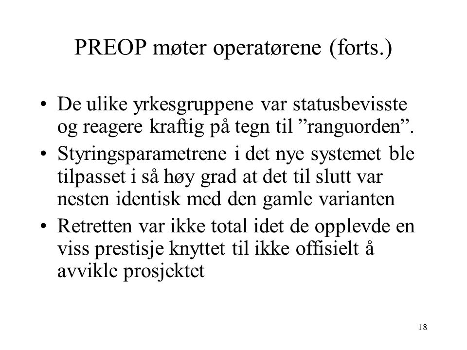 PREOP møter operatørene (forts.)