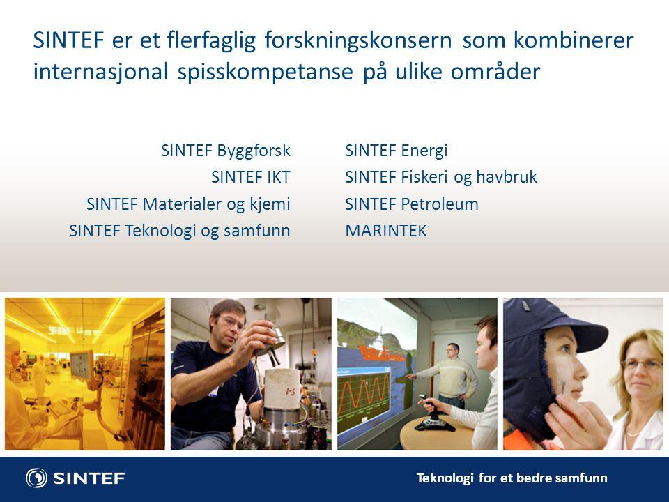 SINTEF er et flerfaglig forskningskonsern som kombinerer internasjonal spisskompetanse på ulike områder