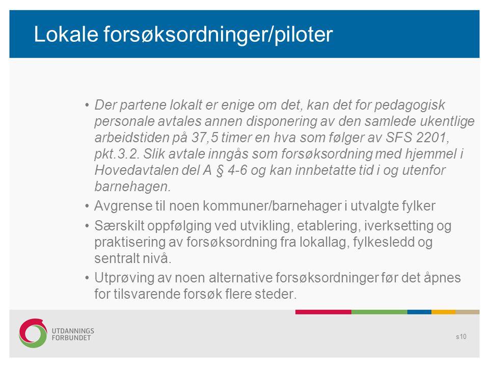 Lokale forsøksordninger/piloter