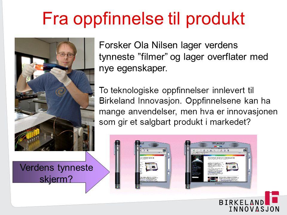 Fra oppfinnelse til produkt