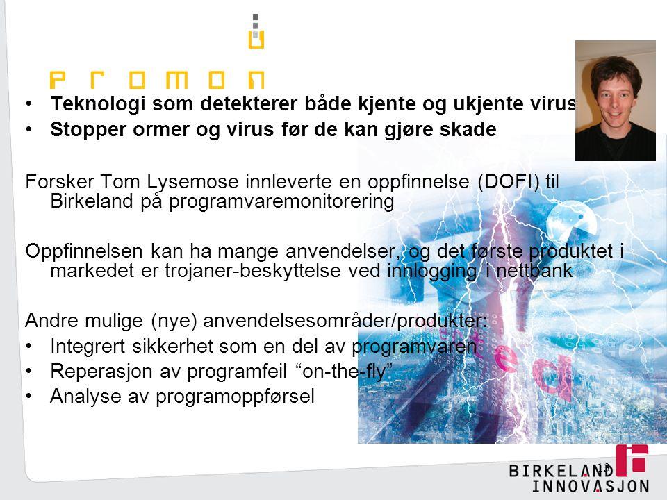 Teknologi som detekterer både kjente og ukjente virus
