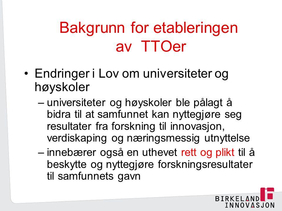 Bakgrunn for etableringen av TTOer