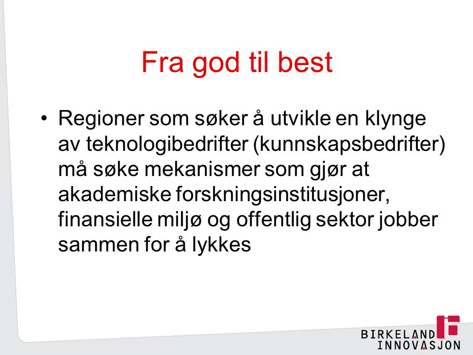 Fra god til best