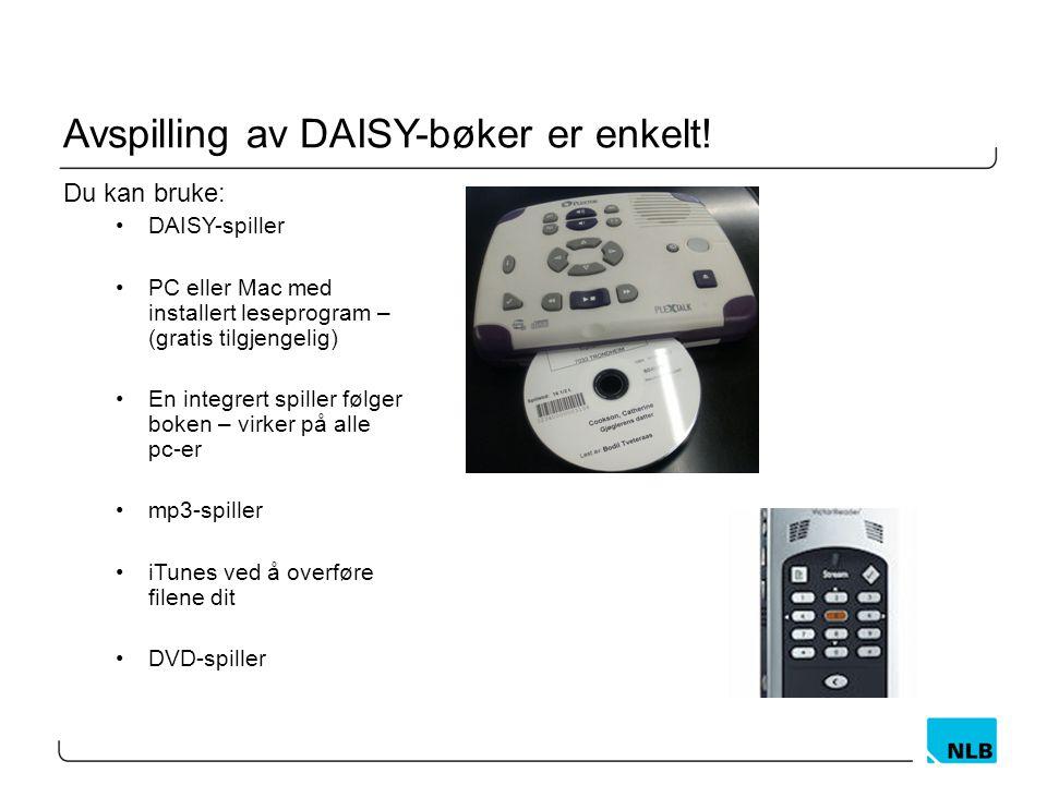 Avspilling av DAISY-bøker er enkelt!